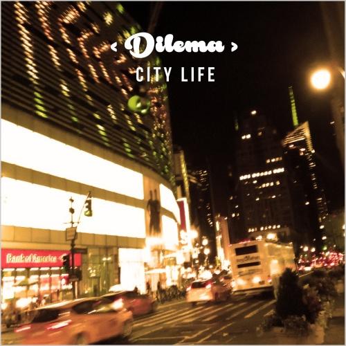 dilema-city-life